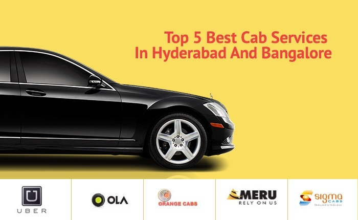 Top 5 Best Cab Services In Hyderabad And Bangalore