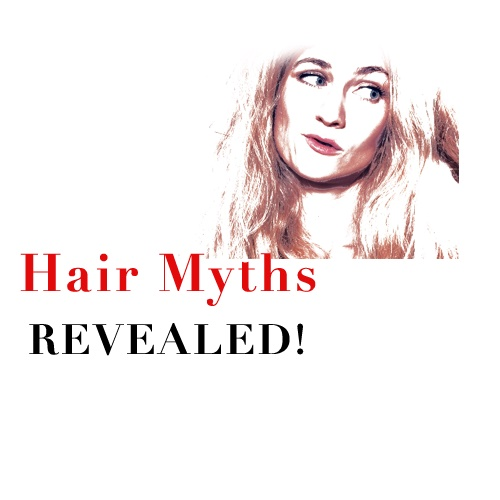 Hair Myths Revealed