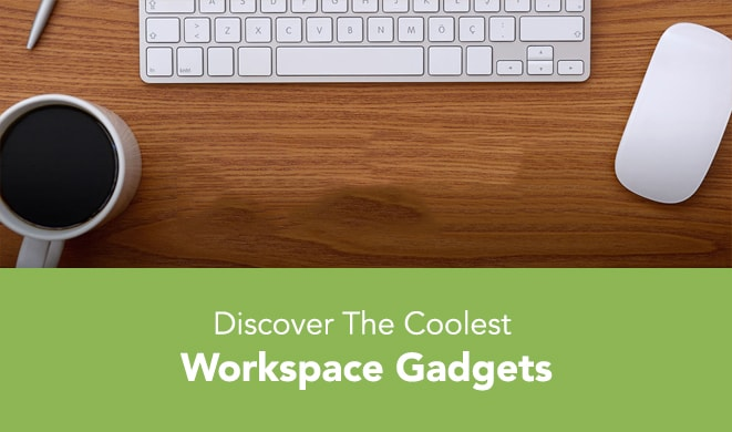 Cool workspace gadgets