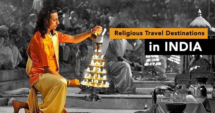 17 Religious Travel Destinations To Visit In India