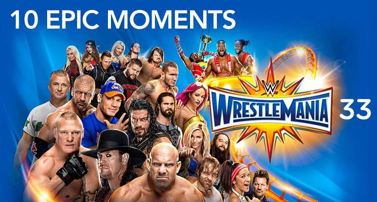 10-epic-moments-wrestlemania-33