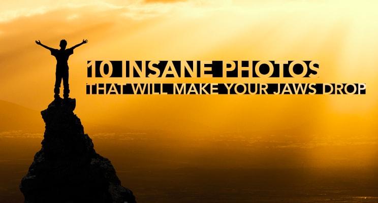 10 insane photos min