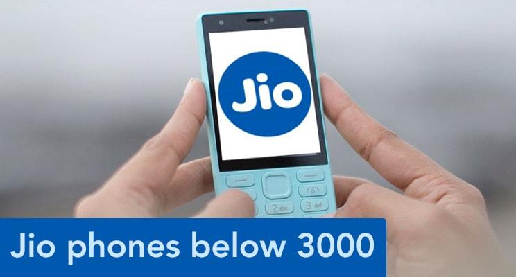 jio mobile phones below 3000