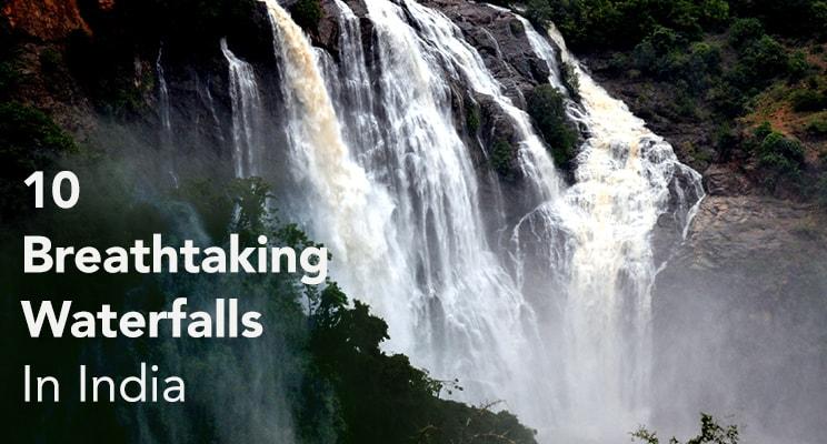 10 breathtaking waterfalls in India waterfall