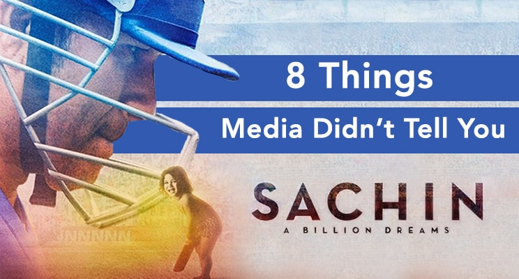 sachin biopic 8-things media didnt tell you