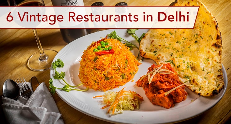 top-6-vintage-restaurants-in-delhi