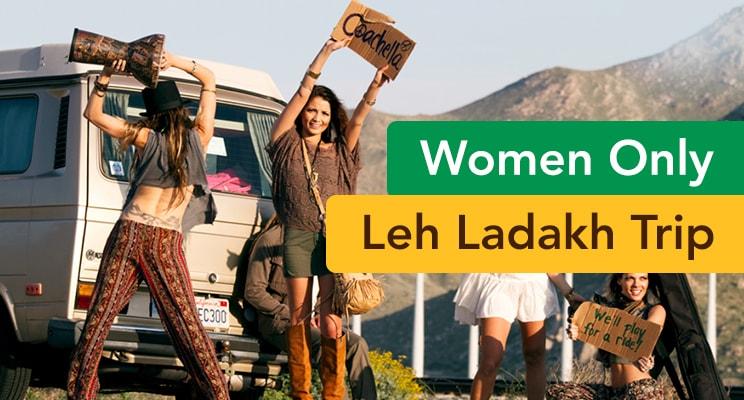 women only leh ladakh trip