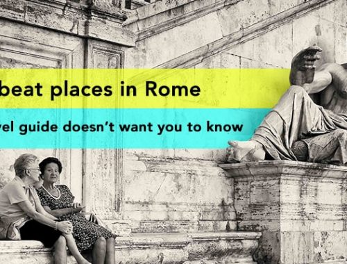10 offbeat places in rome your travel guide doesnt want you to know