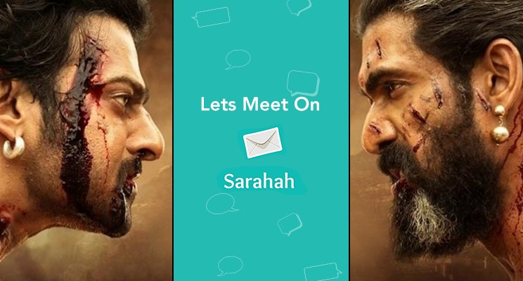 sarahah app popularity during Bahubali regime