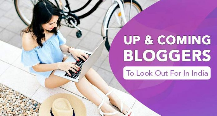 up coming bloggers india