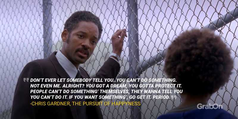 Will Smith Pursuit of Happyness Quote